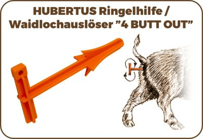 RINGELHILFE / WAIDLOCHAUSLÖSER  4 BUTT OUT  HUBERTUS Art.Nr. HU- 2016 2